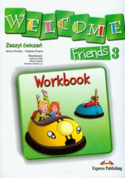 Welcome Friends 3 Workbook Szko�a podstawowa, Dooley Jenny, Evans Virginia